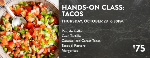 Hands-On Class: Tacos